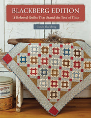 Blackberg Edition 11 Beloved Quilts That Stand The Test of Time