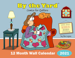By the Yard® 2021 Wall Calendar for Quilters