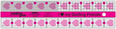 I Love My Quilting Friends Ruler