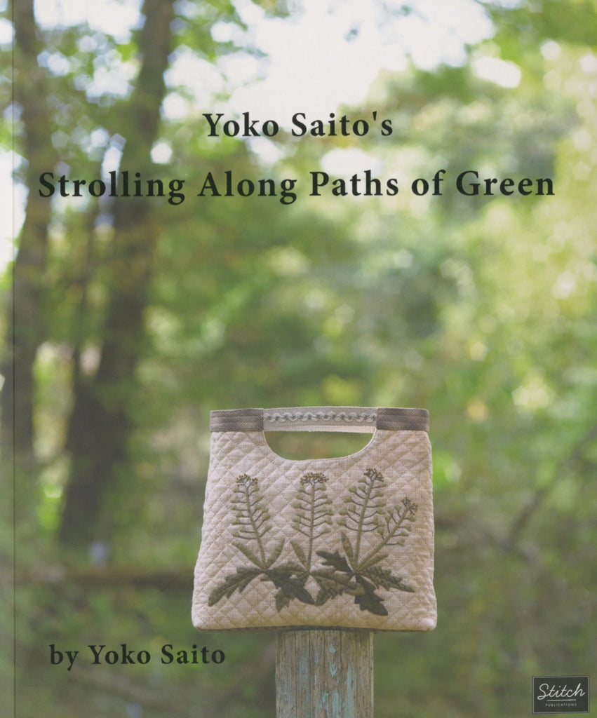 Yoko Saito's Strolling Along Paths of Green - Softcover