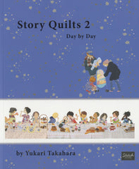Story Quilts 2 - Day by Day