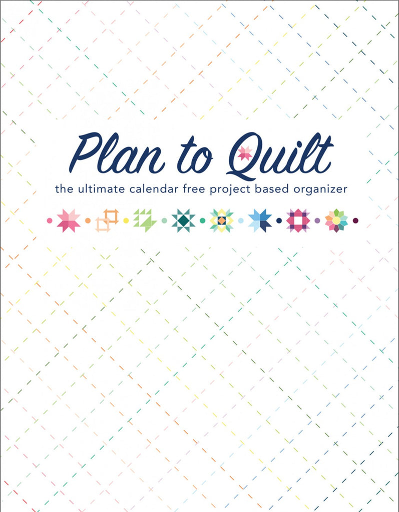 Plan To Quilt New Edition