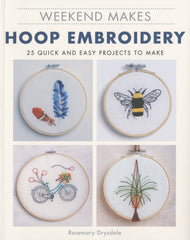 Weekend Makes: Hoop Embroidery