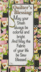 Magnet - Quilters Blessing Stash
