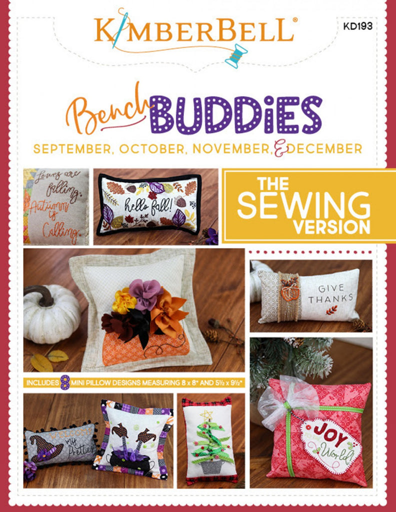 Bench Buddy Series September - December - Sewing Version