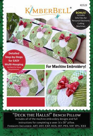 CD Deck the Halls - Bench Pillow (for Machine Embroidery)