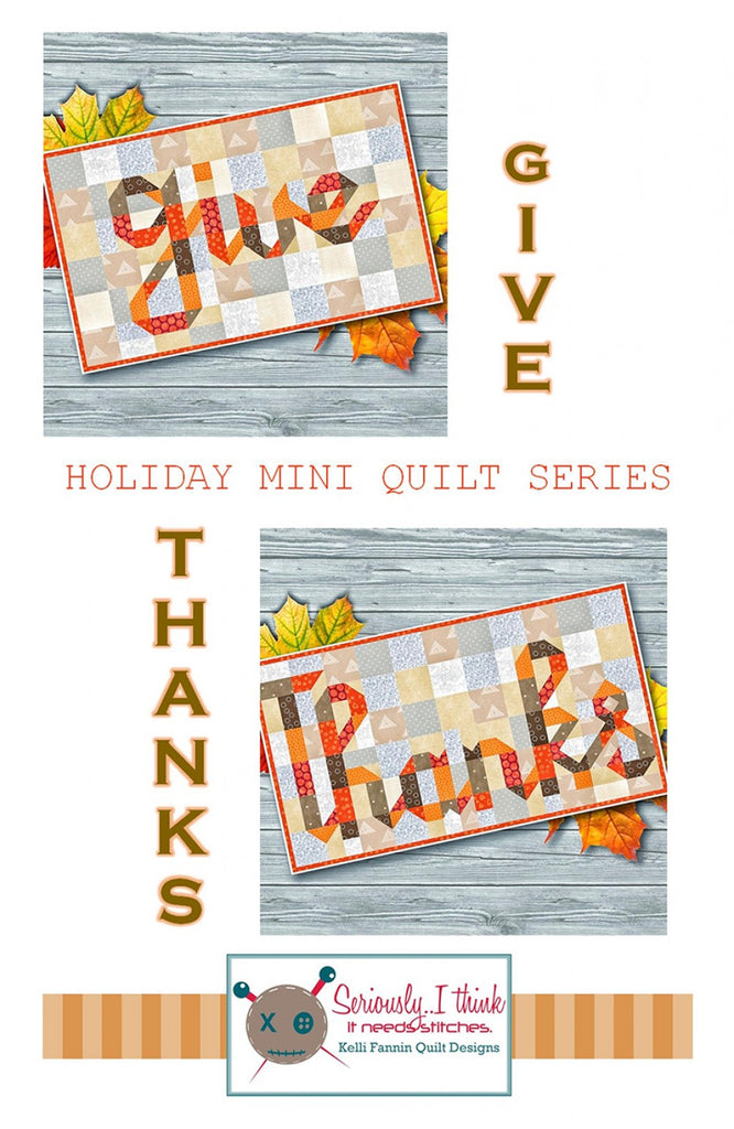 Give/Thanks Mini Quilt Series Quilt Pattern