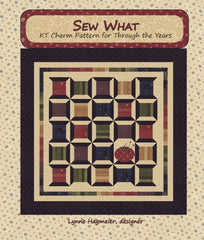 Sew What - KT Charm Pattern for Though the Years