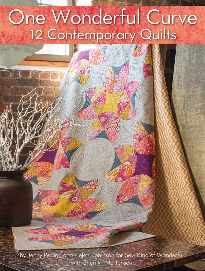 one wonderful curve  contemporary quilts – quilting books  - one wonderful curve  contemporary quilts – quilting books patterns andnotions