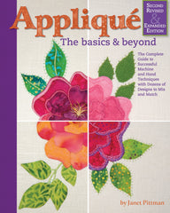 Applique The Basics and Beyond Second Revised & Expanded Edition