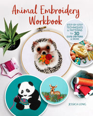 Animal Embroidery Workbook - Step By Step Techniques and Patterns