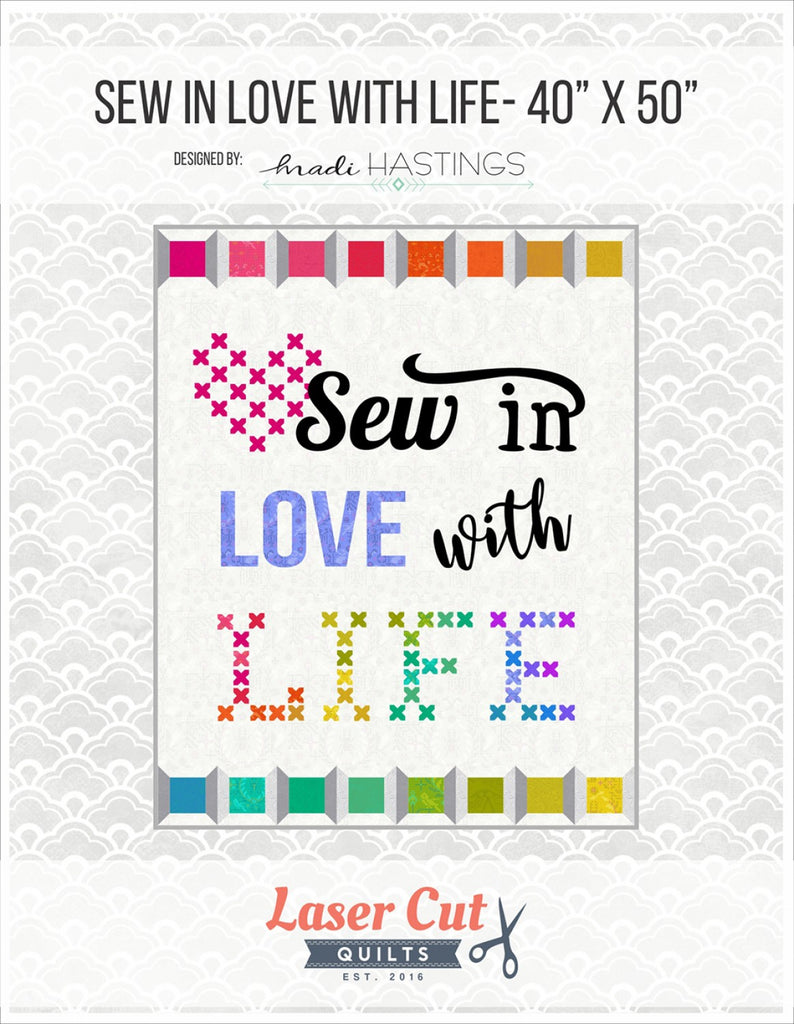 Sew in Love with Life Laser Cut Kit