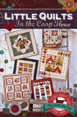 Little Quilts in the Coop Book 3