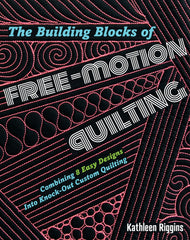 Building Blocks of Free-Motion Quilting:
