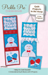 Baby Its Cold Outside Quilt Projects In the Hoop Design Collection CD