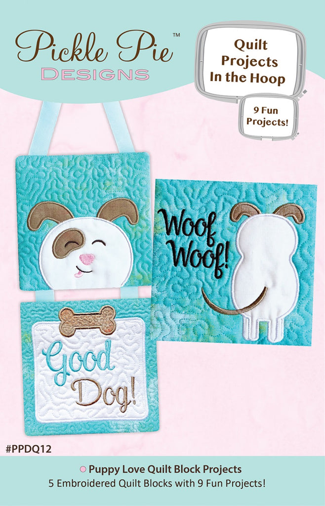 Puppy Love Quilt Block Projects In The Hoop Machine Embroidery Design CD