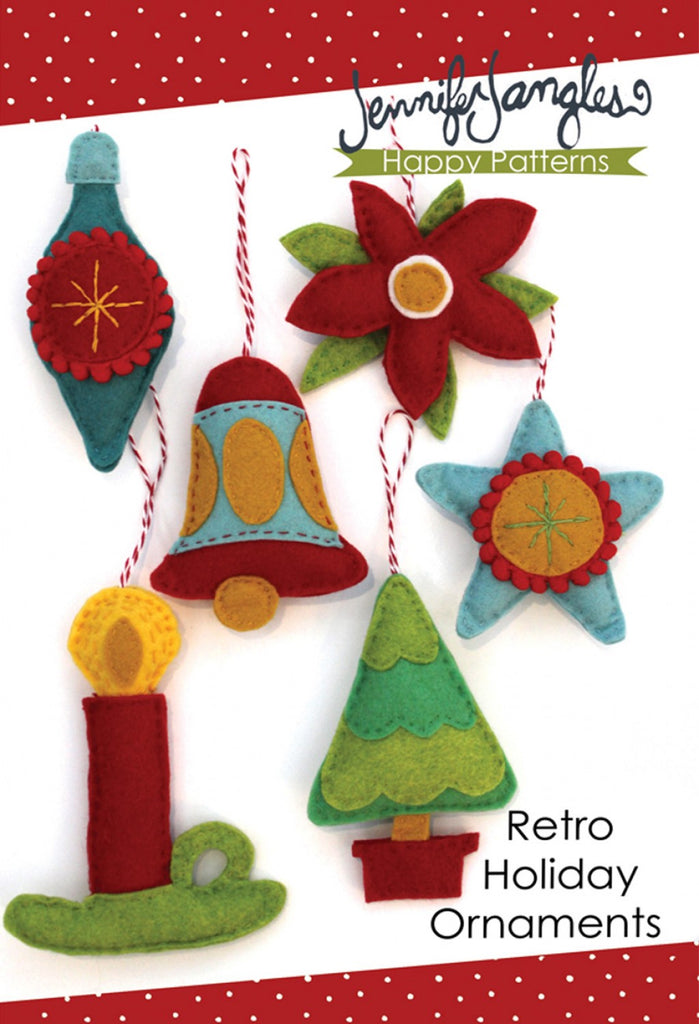 Retro Holiday Felt Ornaments Pattern Quilting Books Patterns And Notions