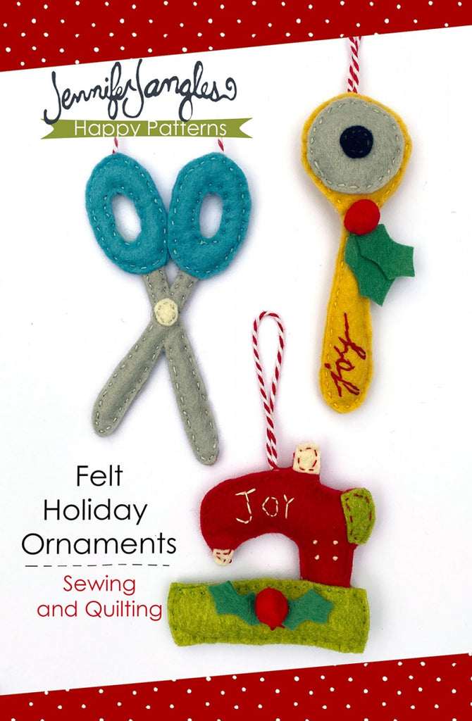 Felt Holiday Ornaments - Sewing and Quilting