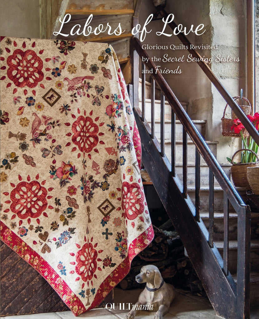 Labors Of Love Glorious Quilts Revisited