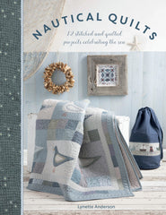 Nautical Quilts 12 Stitched and Quilted Projects
