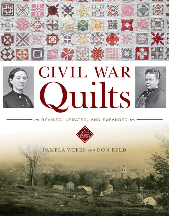 Civil War Quilts: Revised, Updated and Expanded