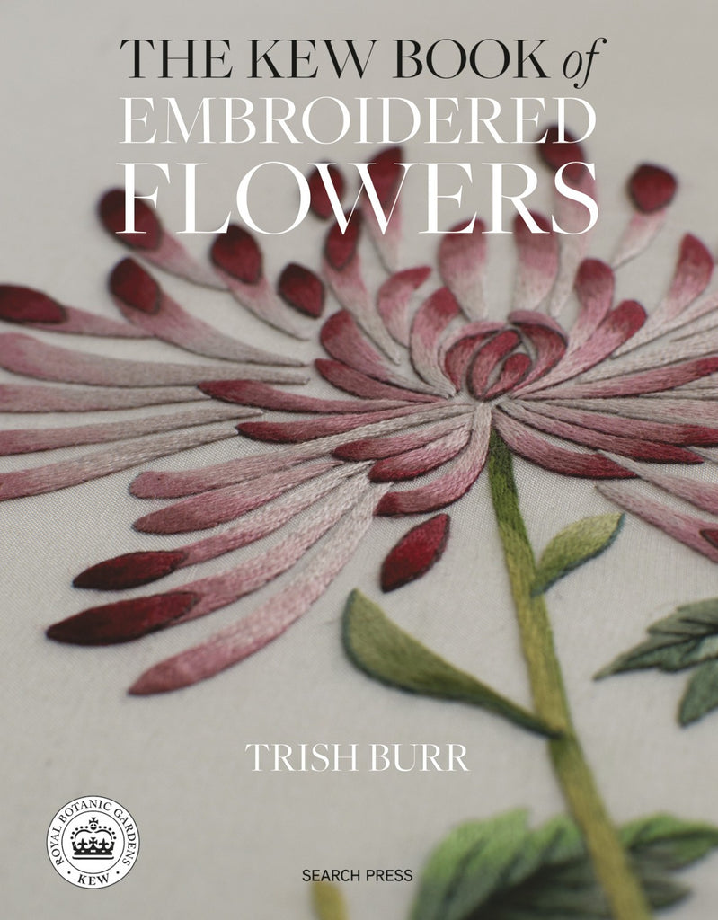 The Kew Book of Embroidered Flowers