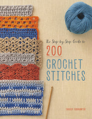 Step by Step Guide 200 Crochet Stitches