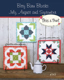 Bitty Barn Blocks July September