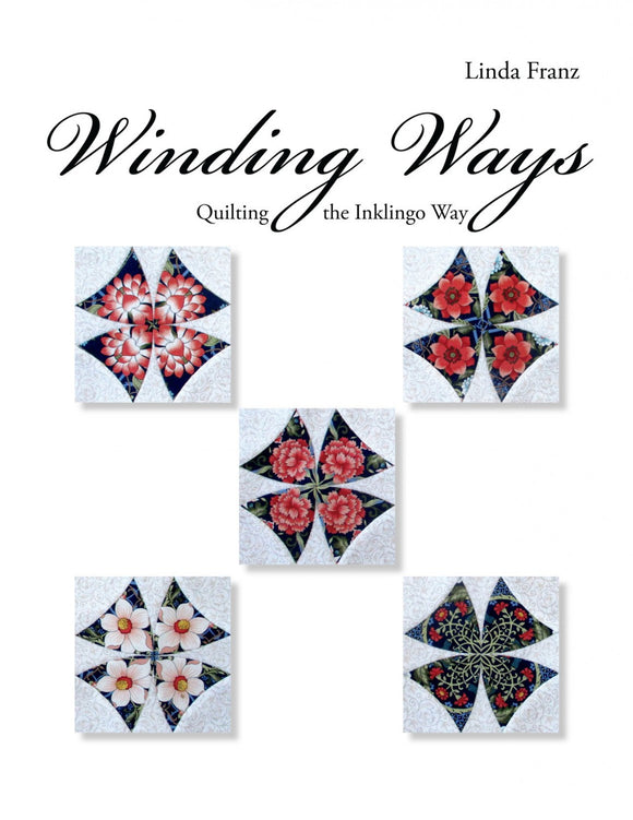 Winding Ways Quilting the Inklingo Way