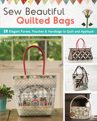 Sew Beautiful Quilted Bags