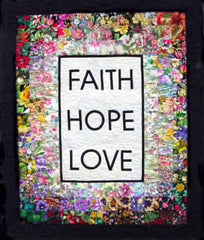 """Faith, Hope, and Love"" Watercolor Quilt Kit"