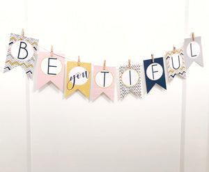 Be YOU tiful banner printed with clips & string