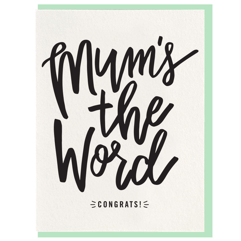 Mum's The Word Greeting Card Letterpress