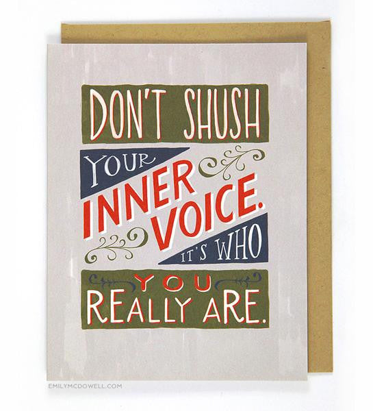 Don't Hush Your Inner Voice Card