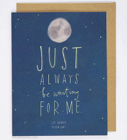 "Peter Pan ""Waiting For Me"" Quote Card"