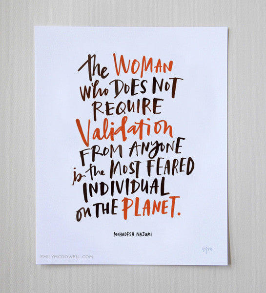 The Woman Who Does Not Require Validation Print