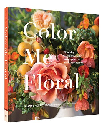 Color Me Floral: Stunning Monochromatic Arrangements for Every Season