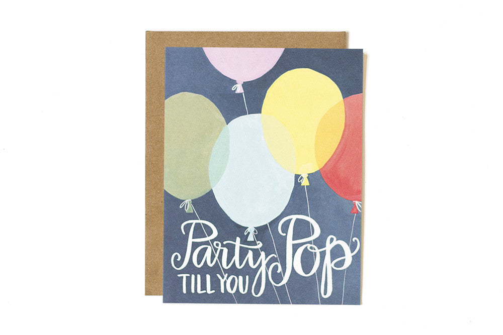 Party Till You Pop Birthday Card