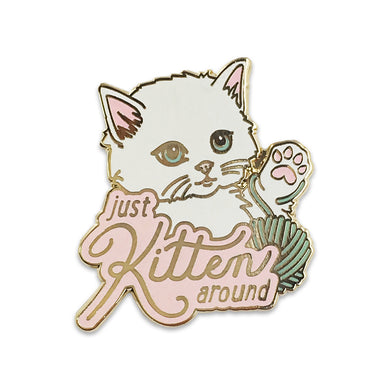 Just Kitten Around Enamel Pin