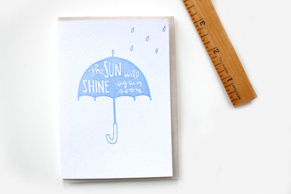 Sun Will Shine Again Card