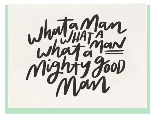 Mighty Good Man Card