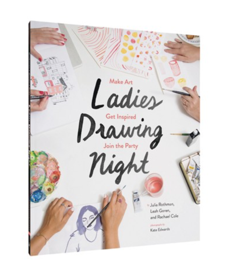 Ladies Drawing Night: Make Art, Get Inspired, Join the Party