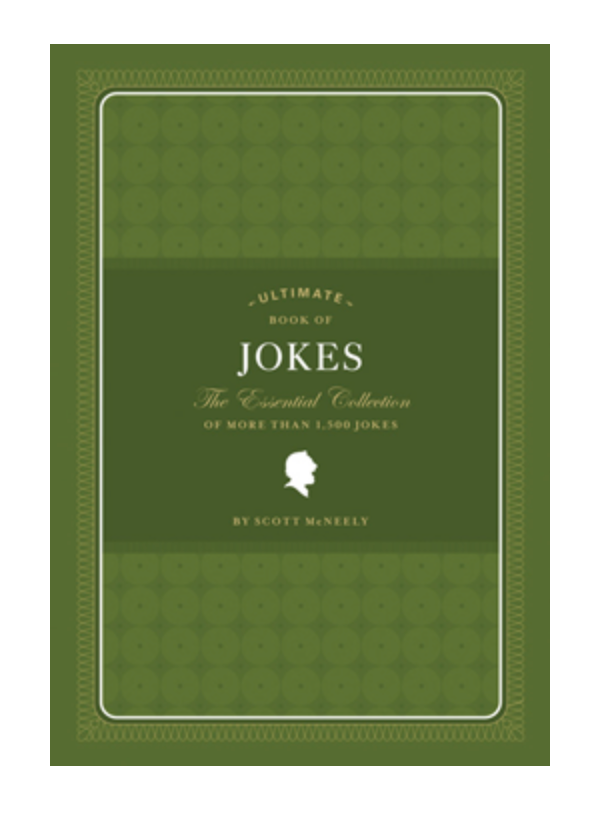 The Ultimate Book of Jokes: The Essential Collection of 1,500 Jokes