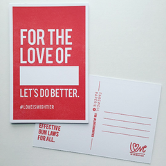 Love is Mightier. Postcards to End Gun Violence