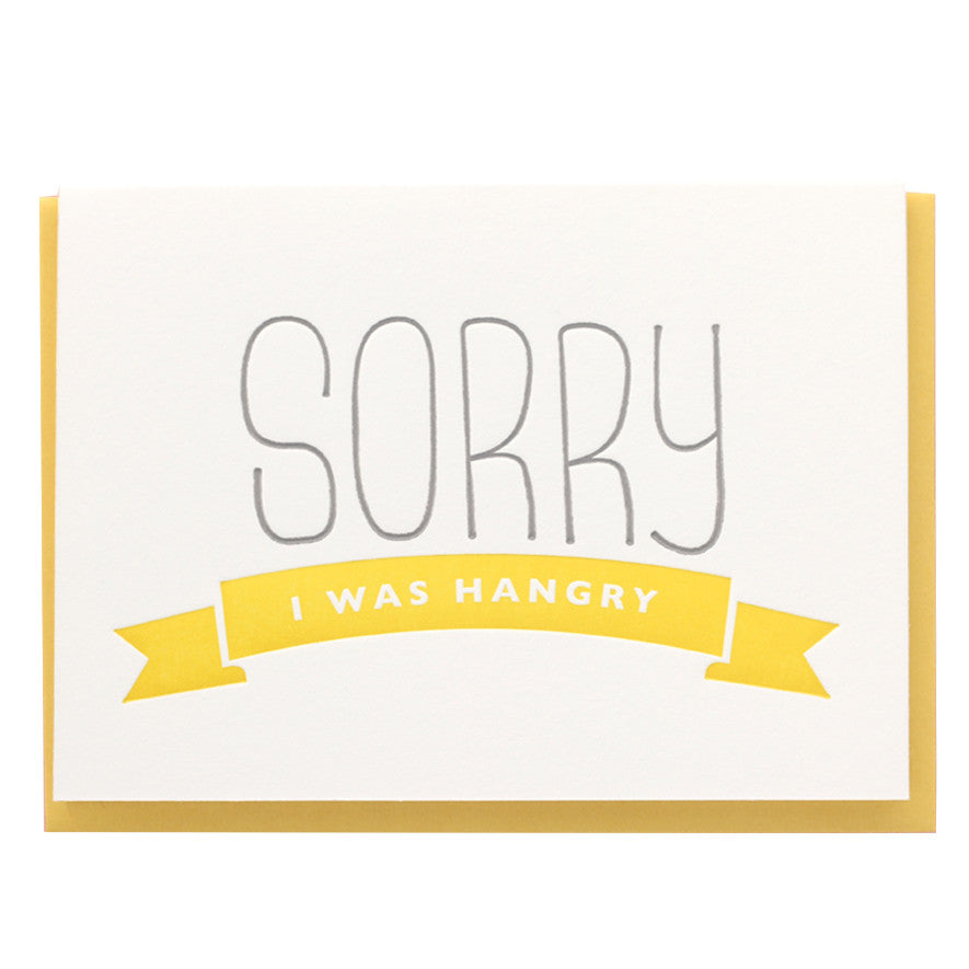 Sorry I Was Hangry Card