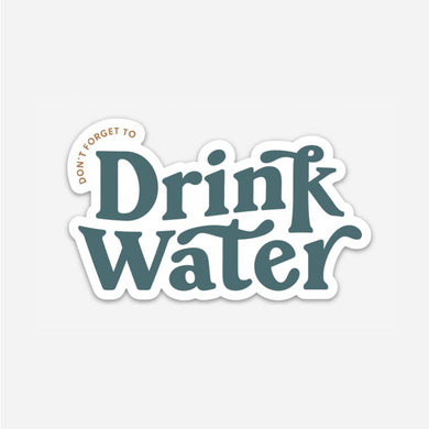 Drink Water - Sticker
