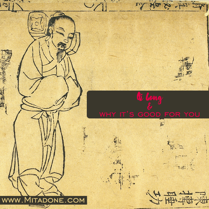 Qi Gong & Why It's Good For You