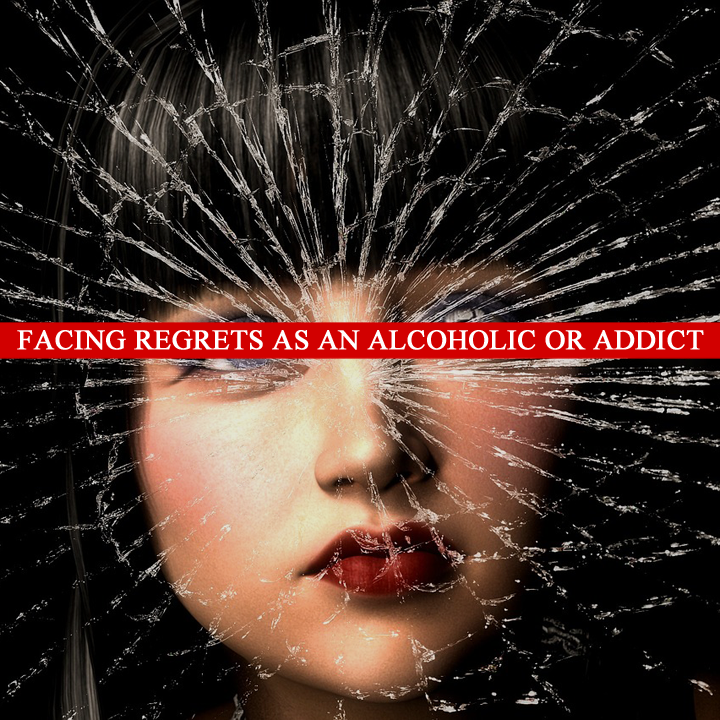 Facing Regrets As An Alcoholic Or Addict