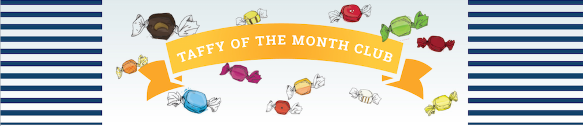 Cabot's Taffy of the Month Club