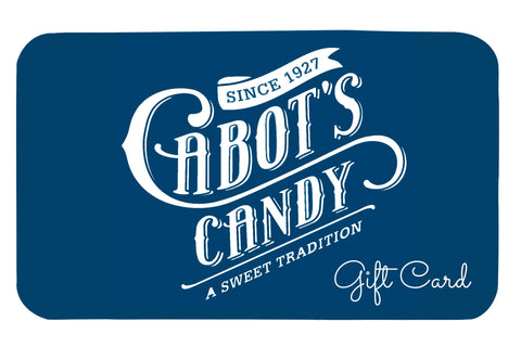 Cabot's Candy Gift Card